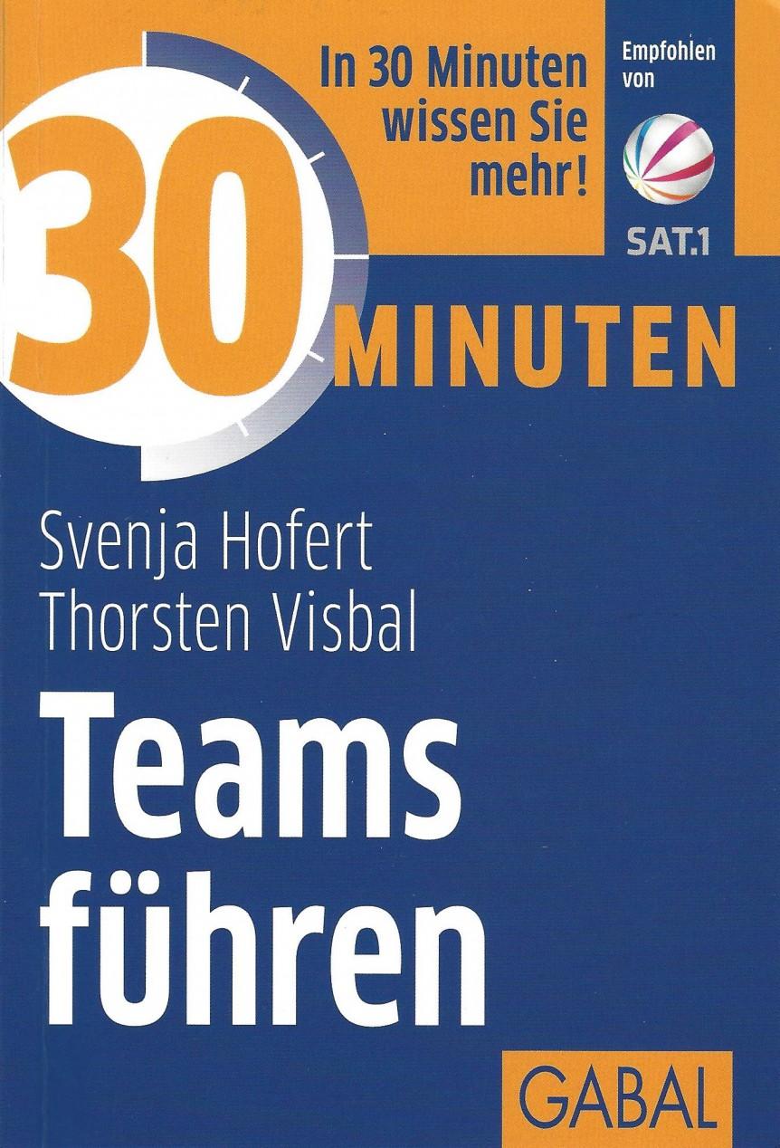 """Buchbesprechung Hofert/Visbal """"30 MinutenTeamsführen"""""""